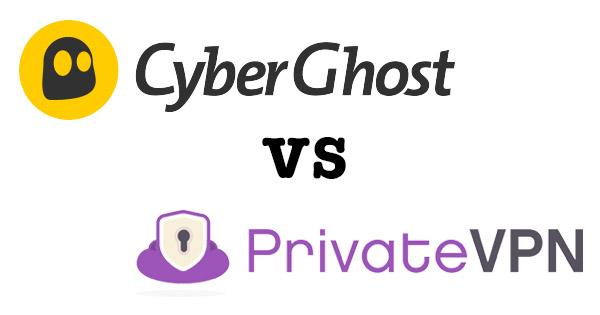 CyberGhost ou PrivateVPN