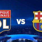 Lyon Barcelone en streaming