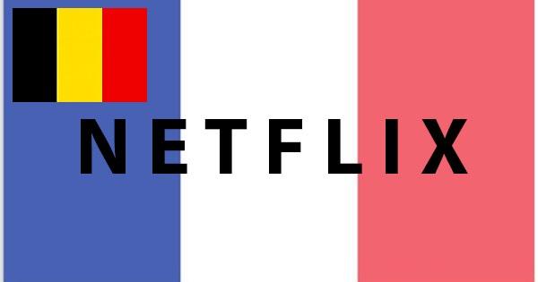netflix fr en belgique