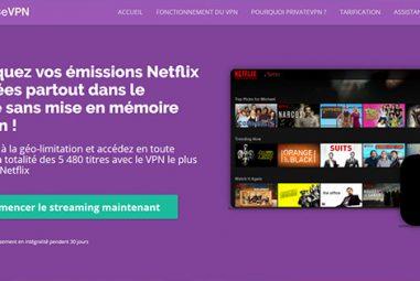 Est-il possible de débloquer Netflix avec PrivateVPN
