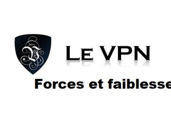 Quelles sont les forces et faiblesses du fournisseur Le VPN ?