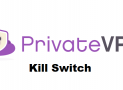 Existe-t-il une fonction Kill Switch chez PrivateVPN ?